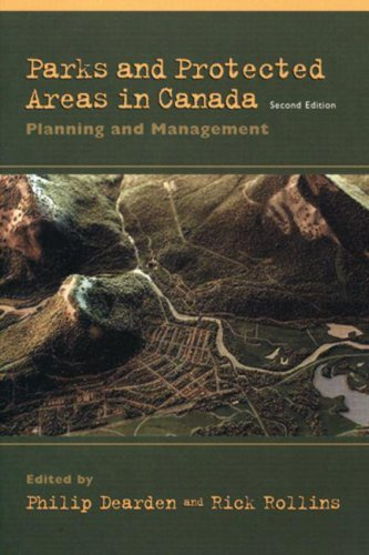 Parks And Protected Areas In Canada: Planning And Management  by  Philip Dearden