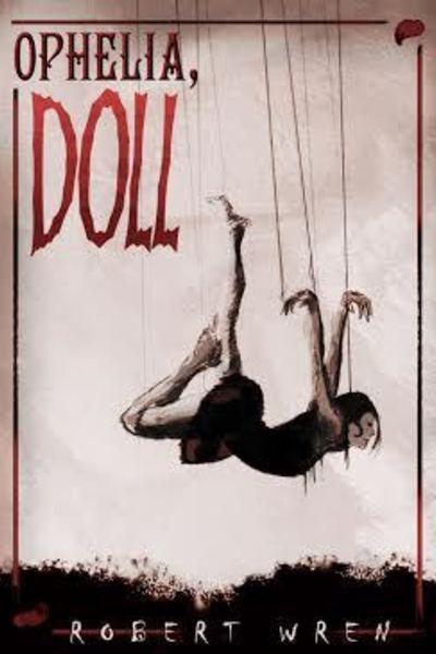 Ophelia, Doll Robert Wren