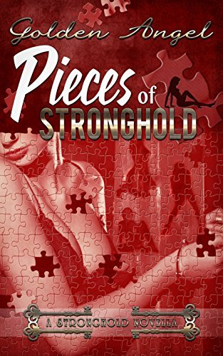 Pieces of Stronghold  by  Golden Angel