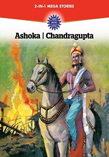 Ashoka and Chandragupta (2 in 1): Ashoka, Chandragupta  by  Amar Chitra Katha