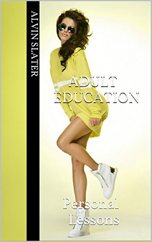 ADULT EDUCATION: Personal Lessons  by  Alvin Slater