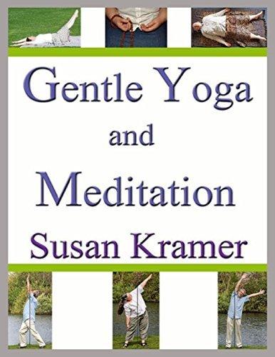 Gentle Yoga and Meditation Susan Kramer