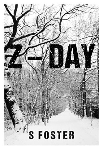 Z-DAY  by  S Foster