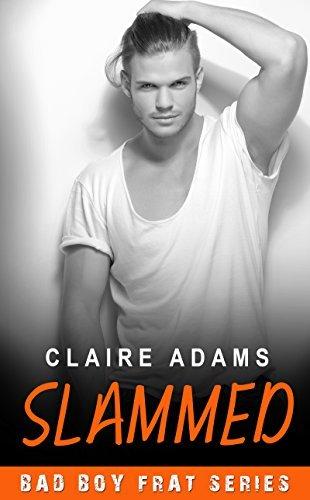 Slammed #4 (Slammed Romance, #4) Claire  Adams