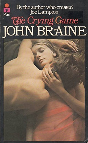The Crying Game John Braine