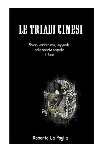 Le Triadi Cinesi  by  Roberto La Paglia