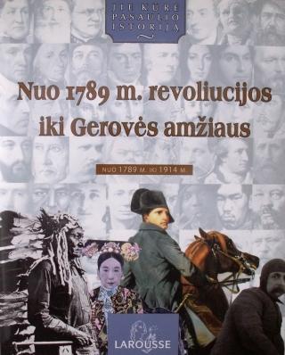 Nuo 1789m. revoliucijos iki Gerovės amžiaus  by  None