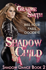 Shadow Child (Shadow Dance, #2) Graeme   Smith