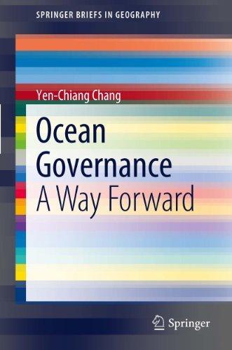 Ocean Governance: A Way Forward  by  Yen-Chiang Chang