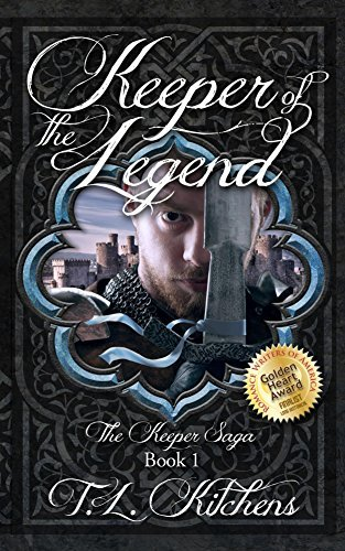 Keeper of the Legend: The Keeper Saga: Book One T.L. Kitchens