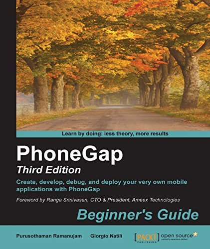 PhoneGap: Beginners Guide - Third Edition  by  Purusothaman Ramanujam