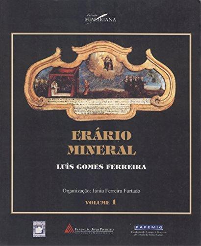 Erário Mineral - Vol. 1 e 2 Junia Ferreira Furtado