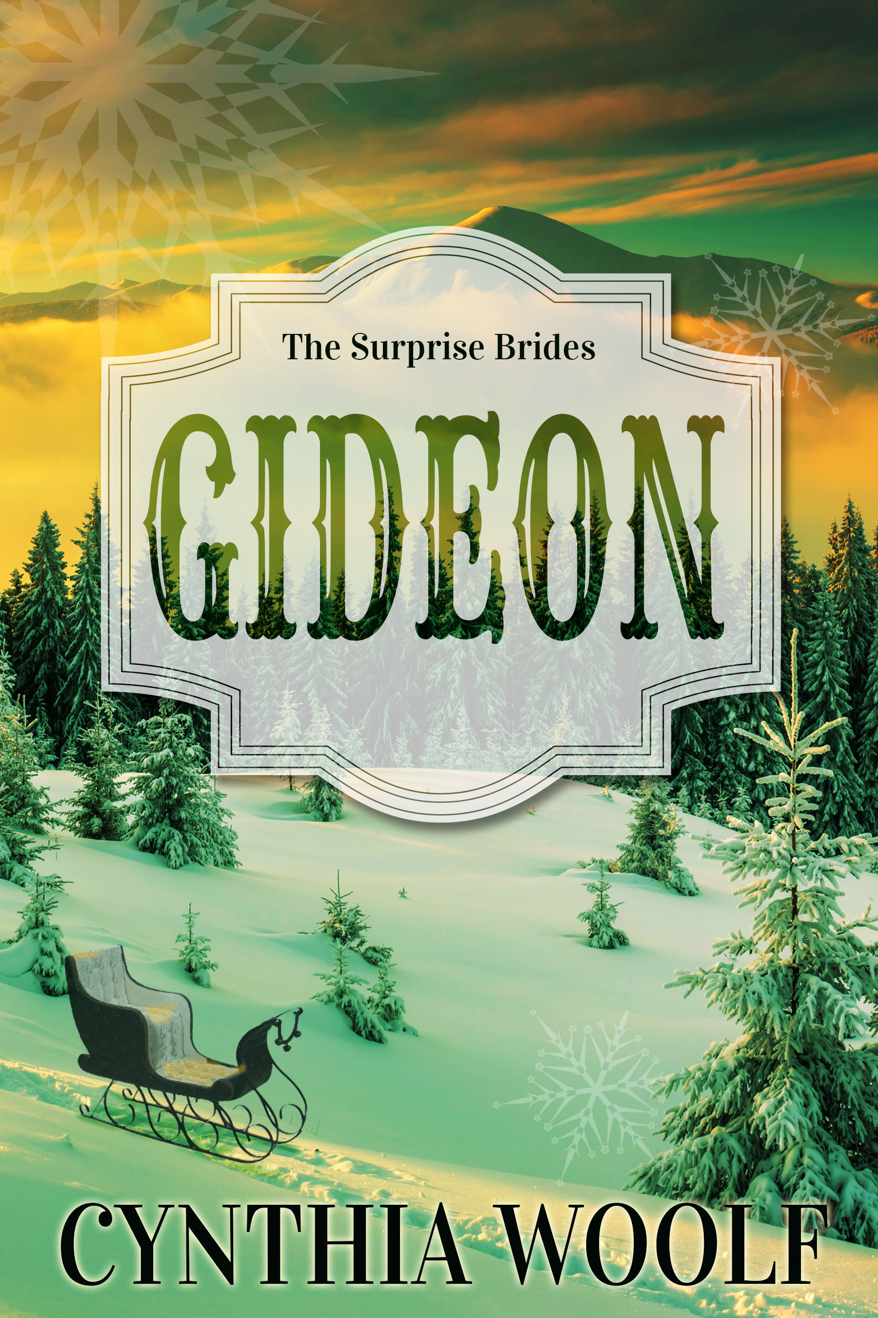 Gideon (The Surprise Brides #3) Cynthia Woolf
