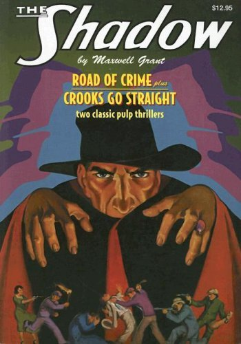 Road of Crime / Crooks Go Straight (The Shadow, #11)  by  Walter B. Gibson