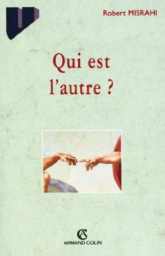 Qui est lautre?  by  Robert Misrahi