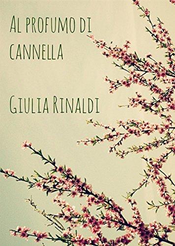 Al profumo di cannella  by  Giulia Rinaldi