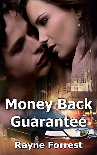 Money Back Guarantee  by  Rayne Forrest