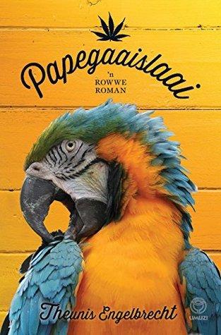 Papegaaislaai  by  Theunis Engelbrecht