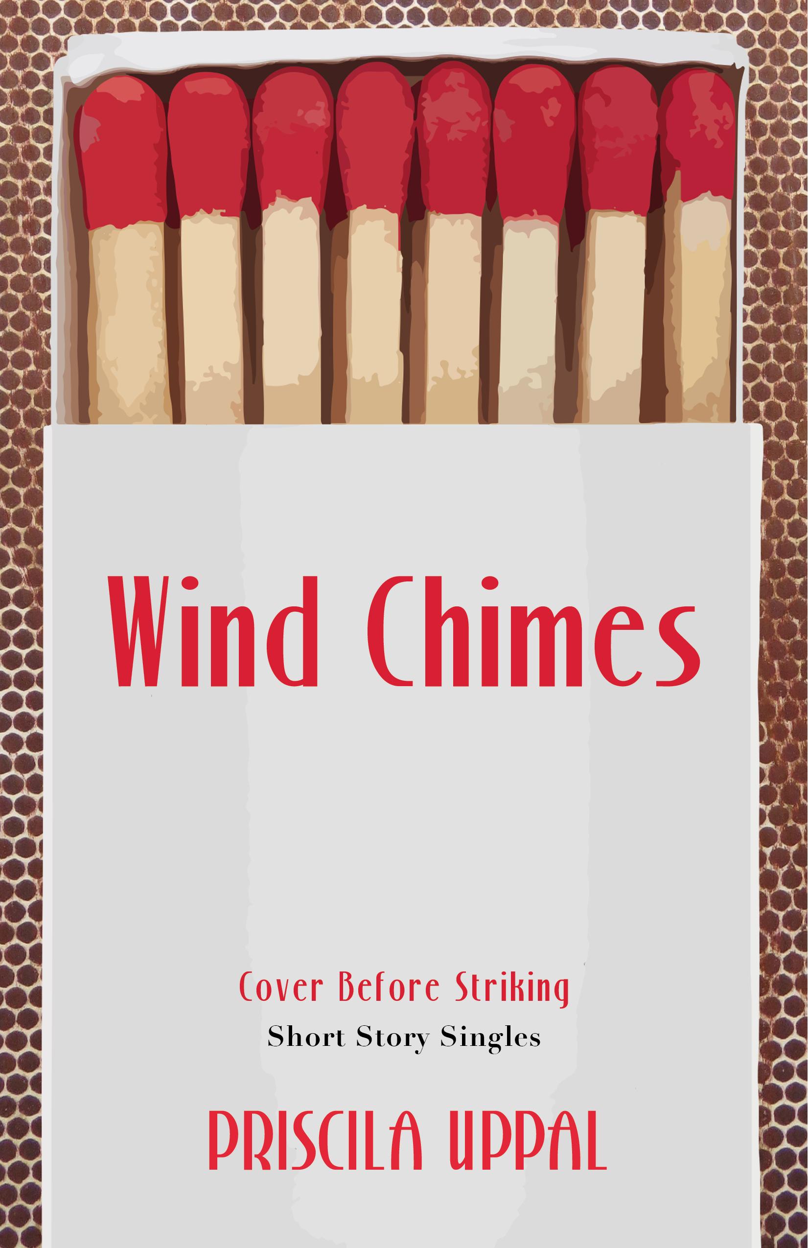 Wind Chimes Priscila Uppal