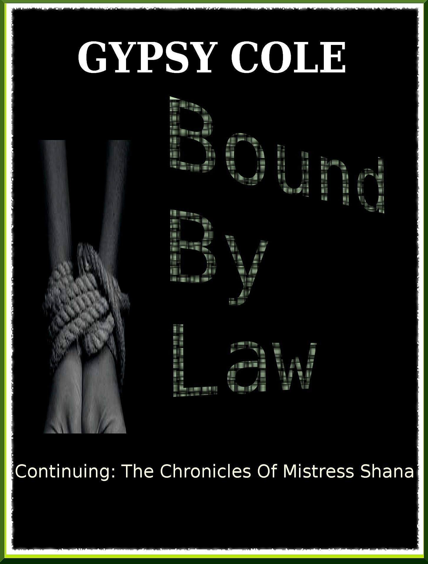 Bound By Law Gypsy Cole