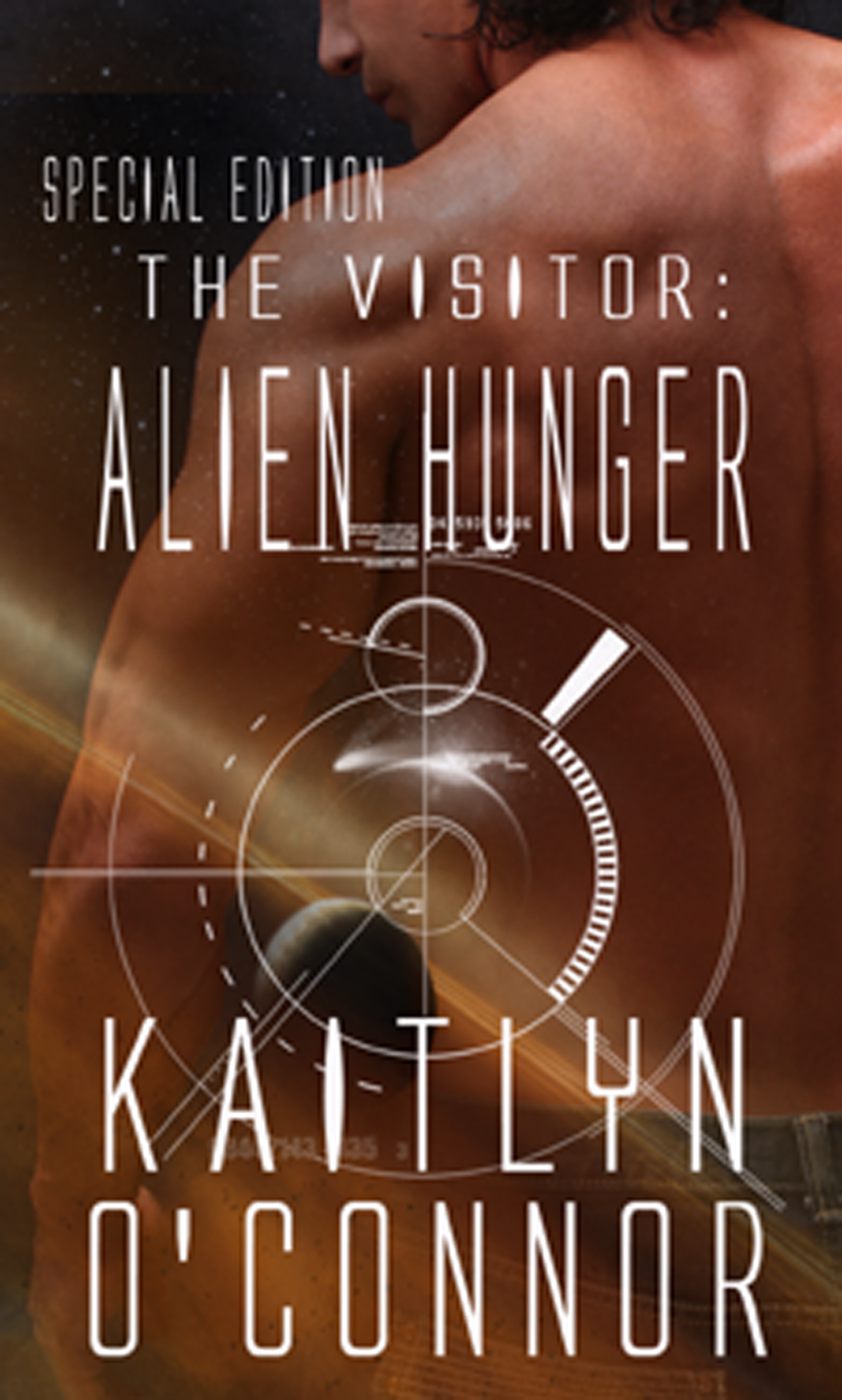 Alien Hunger (The Visitor, #1) Special Edition  by  Kaitlyn OConnor