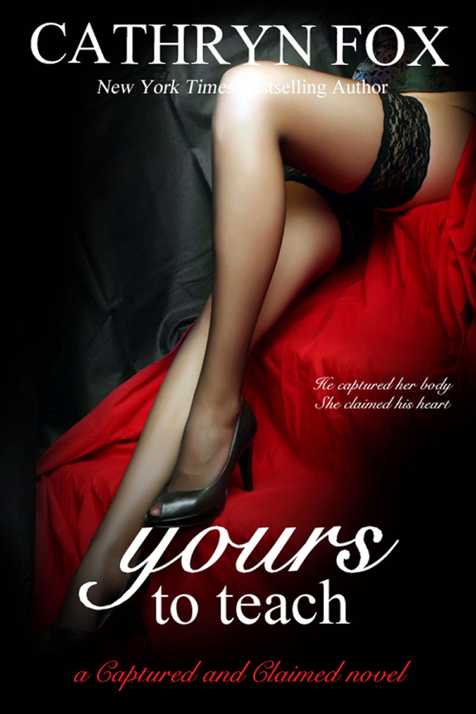 Yours to Teach Part 2: Billionaire CEO Romance Cathryn Fox