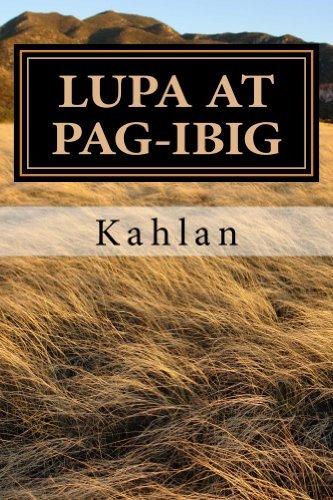 Lupa at Pag-ibig  by  Kahlan