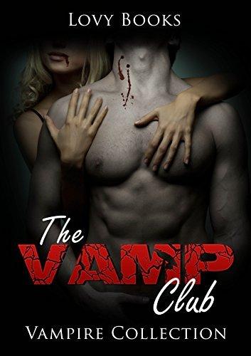 The Vamp Club: Vampire Collection Lovy Books