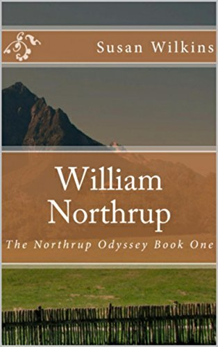 William Northrup: The Northrup Odyssey Book One  by  Susan Wilkins