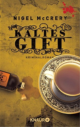 Kaltes Gift (Mark Lapslie, #1)  by  Nigel McCrery