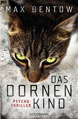 Das Dornenkind (Nils Trojan, #5)  by  Max Bentow