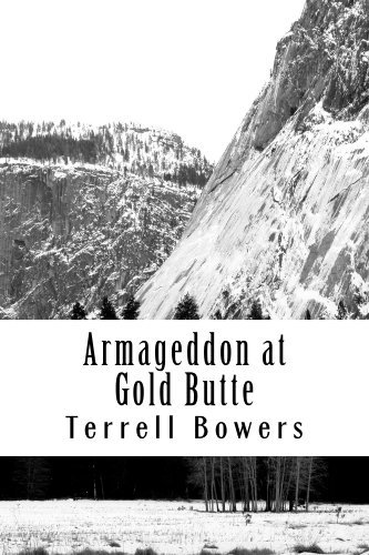 Armageddon at Gold Butte Terrell Bowers