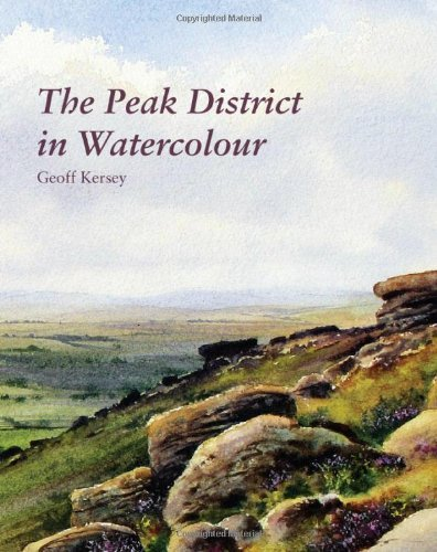 The Peak District in Watercolour  by  Geoff Kersey