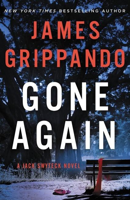 Gone Again (Jack Swyteck, #12)  by  James Grippando