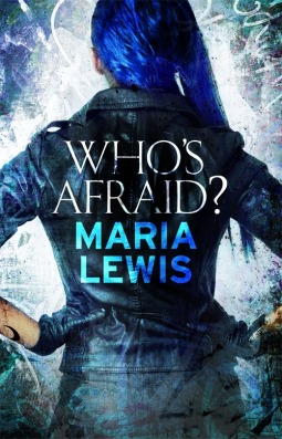 Whos Afraid?  by  Maria  Lewis