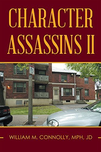 Character Assassins II  by  William Connolly