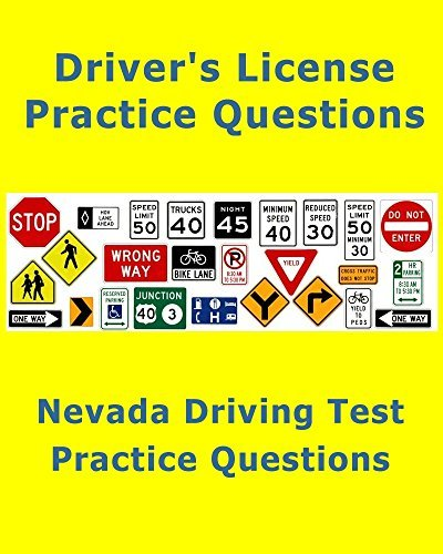 Nevada Driving Test - Practice Questions (License Test): Quick review for the written test E Staff