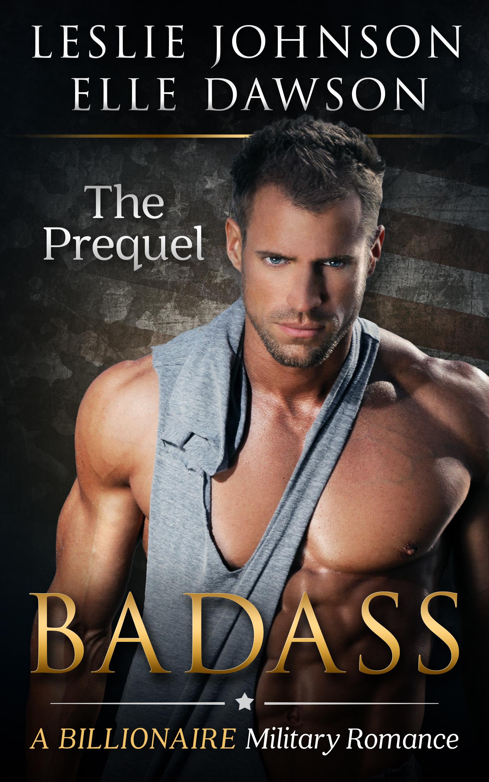 Badass - The Prequel (Badass, #1) Leslie  Johnson