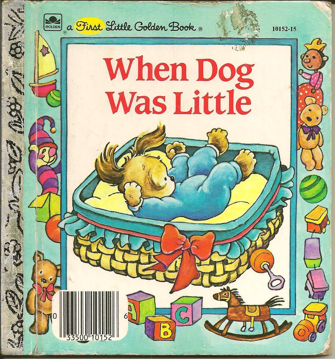 When Dog Was Little (a First Little Golden Book)  by  Lucille Hammond