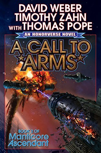 A Call to Arms (Manticore Ascendant series Book 2)  by  David Weber