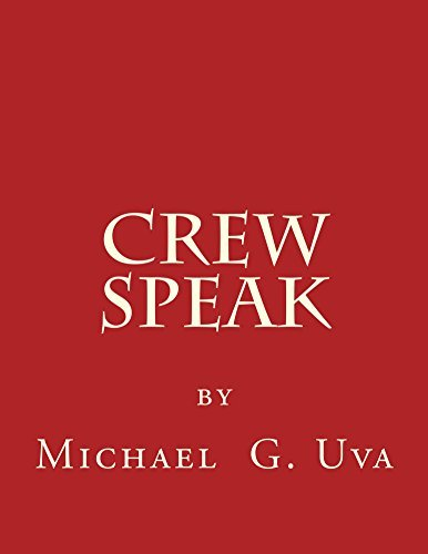 Crew Speak  by  Michael Uva