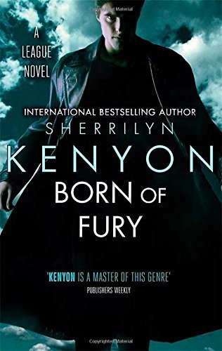 Born of Fury: Number 6 in series  by  Sherrilyn Kenyon