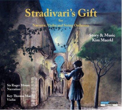 Stradivaris Gift Kim Maerkl