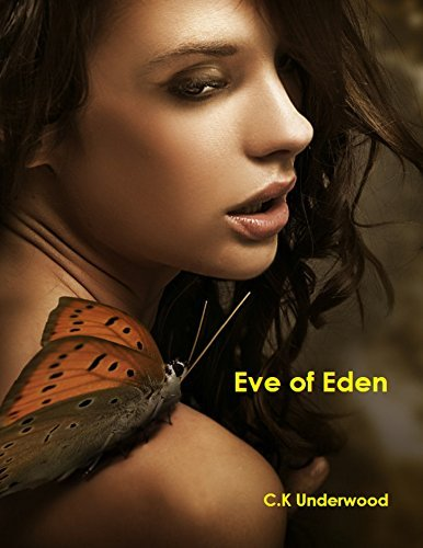 Eve of Eden C.K Underwood