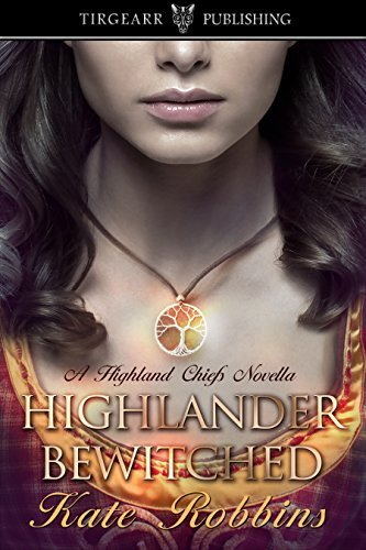 Highlander Bewitched (A Highland Chiefs Novella, #1)  by  Kate Robbins