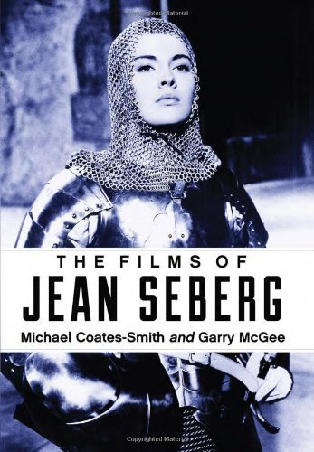 The Films of Jean Seberg  by  Michael Coates-Smith