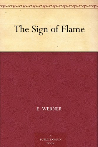 The Sign of Flame E. Werner