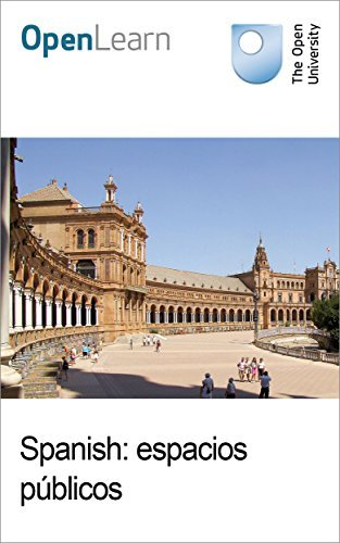 Spanish: espacios públicos  by  The Open University