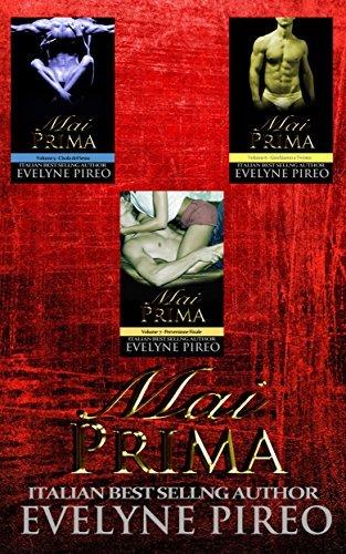 Mai Prima: Serie Completa : Vol. 5-6-7  by  Evelyne Pireo
