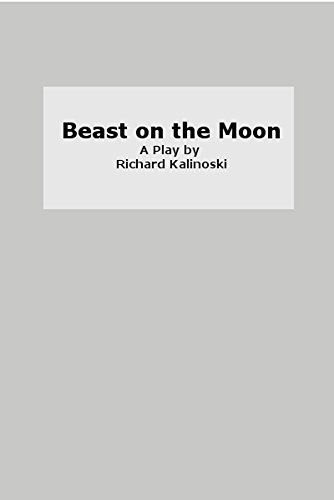 BEAST ON THE MOON  by  Richard Kalinoski